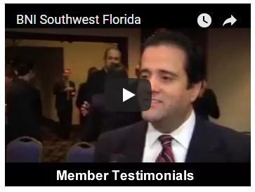 BNI Southwest Florida Member Testimonials